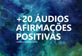 20 audios afirmacoes positivas e pnl